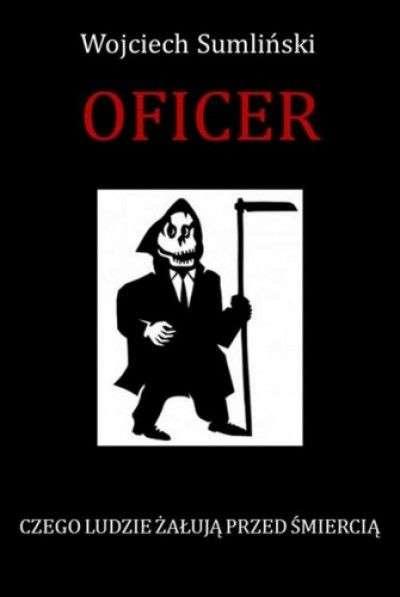 Oficer._Czego_ludzie_zaluja_przed_smiercia