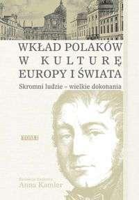 Wklad_Polakow_w_kulture_Europy_i_swiata._Skromni_ludzie___wielkie_dokonania__t._I