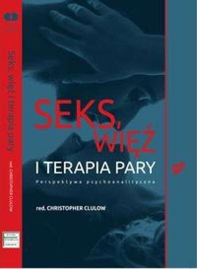 Seks__wiez_i_terapia_pary._Perspektywa_psychoanalityczna
