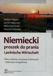 Niemiecki_proszek_do_prania_i_polnische_Wirtschaft._Polscy_robotnicy_sezonowi_w_Niemczech___obserwacje_etnograficzne