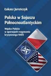 Polska_w_Sojuszu_Polnocnoatlantyckim._Wojsko_Polskie_w_operacjach_reagowania_kryzysowego_NATO
