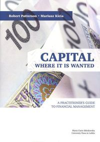 Capital._Where_it_is_Wanted._A_Practitioner_s_Guide_to_Financial_Management