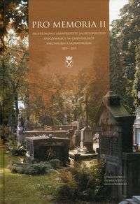 Pro_Memoria_II._Profesorowie_Uniwersytetu_Jagiellonskiego_spoczywjacych_na_cmentarzach_rakowickim_i_salwatorskim_1803_2015