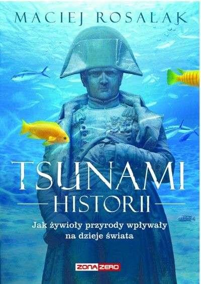 Tsunami_historii._Jak_zywioly_przyrody_wplywaly_na_dzieje_swiata