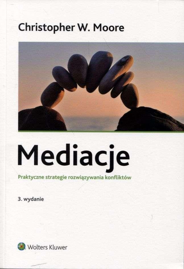Mediacje._Praktyczne_strategie_rozwiazywania_konfliktow