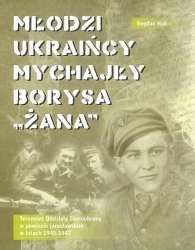 Mlodzi_Ukraincy_Mychajly_Borysa__Zana_._Terenowe_Oddzialy_Samoobrony_w_powiecie_jaroslawskim_w_latach_1945_1947