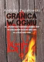 Granica_w_ogniu._35.__przemyska__komenda_odcinka_WOP_w_dzialaniach_przeciw_OUN_i_UPA_w_latach_1945_1948
