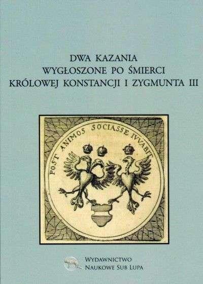 Dwa_kazania_wygloszone_po_smierci_krolowej_Konstancji_i_Zygmunta_III