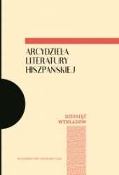Arcydziela_literatury_hiszpanskiej._Dziesiec_wykladow