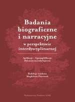 Badania_biograficzne_i_narracyjne_w_perspektywie_interdyscyplinarnej._Aplikacje___Egzemplifikacje___Dylematy_metodologiczne
