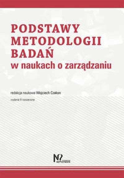 Podstawy_metodologii_badan_w_naukach_o_zarzadzaniu