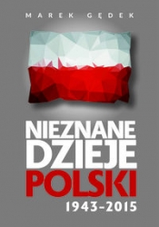 Nieznane_dzieje_Polski_1943_2015