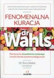 Fenomenalna_kuracja_dr_Wahls._Plan_leczenia_stwardnienia_rozsianego_i_innych_chorob_autoimmunologicznych