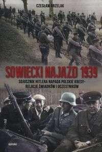 Sowiecki_najazd_1939._Sojusznik_Hitlera_napada_polskie_kresy_relacje_swiadkow_i_uczestnikow