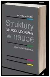 Struktury_metodologiczne_w_nauce._Slowa_klucze_filozofii_nauki