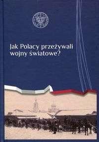 Jak_Polacy_przezywali_wojny_swiatowe_