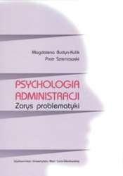 Psychologia_administracji._Zarys_problematyki