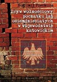 Zryw_wolnosciowy_poczatku_lat_osiemdziesiatych_w_wojewodztwie_katowickim