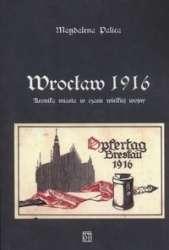 Wroclaw_1916._Kronika_miasta_w_czasie_wielkiej_wojny