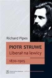 Piotr_Struwe._Liberal_na_lewicy._1870_1905