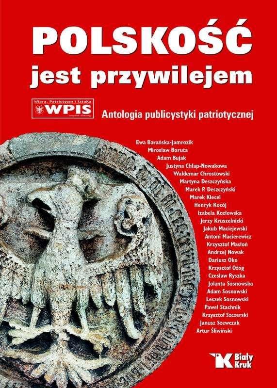 Polskosc_jest_przywilejem._Antologia_publicystyki_patriotycznej