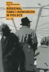 Rodzina__tabu_i_komunizm_w_Polsce_1956_1989
