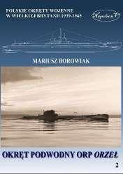 Okret_podwodny_ORP_Orzel._Polskie_okrety_wojenne_w_Wielkiej_Brytanii_1939_1945