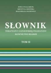 Slownik_tematyczny_uczniowskiej_polszczyzny._Slownictwo_rzadsze_t.2