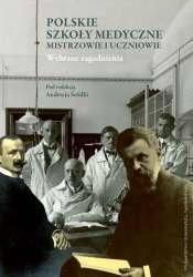 Polskie_szkoly_medyczne._Mistrzowie_i_uczniowie._Wybrane_zagadnienia
