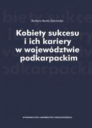 Kobiety_sukcesu_i_ich_kariery_w_wojewodztwie_podkarpackim