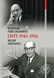 Listy_1945_1962._Wladyslaw_Pobog_Malinowski_Waclaw_Jedrzejewicz