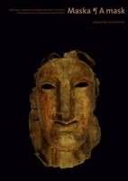 Maska._Zakrywanie_i_odkrywanie_pomiedzy_Wschodem_i_Zachodem___Mask._Covering_and_Uncovering_between_East_and_West