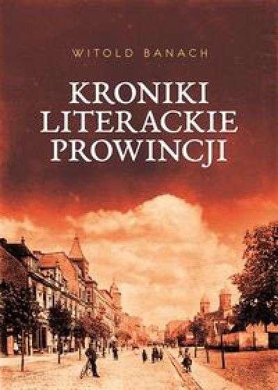 Kroniki_literackie_prowincji._Historie_prawdziwe__prawdopodobne__prawie_zmyslone