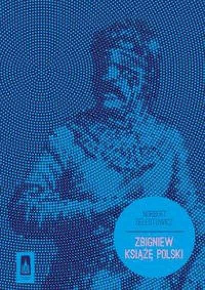 Zbigniew._Ksiaze_Polski