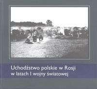 Uchodzstwo_polskie_w_Rosji_w_latach_I_wojny_swiatowej