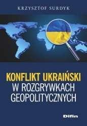 Konflikt_ukrainski_w_rozgrywkach_geopolitycznych