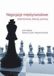 Negocjacje_miedzynarodowe._Determinanty__aktorzy__procesy