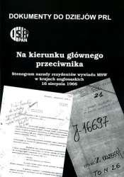 Na_kierunku_glownego_przeciwnika._Stenogram_narady_rezydentow_wywiadu_MSW_w_krajach_anglosaskich_16_sierpnia_1966