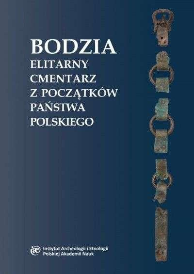 Bodzia._Elitarny_cmentarz_z_poczatkow_panstwa_polskiego__CD