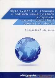 Wykorzystanie_e_learningu_w_polskich_uniwersytetach_w_aspekcie_rozwoju_gospodarki_opartej_na_wiedzy
