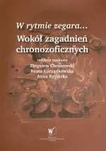 W_rytmie_zegara..._Wokol_zagadnien_chronozoficznych