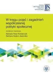 W_kregu_pojec_i_zagadnien_wspolczesnej_polityki_spolecznej