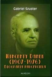 Wincenty_Danek__1907_1976_._Biografia_nauczyciela