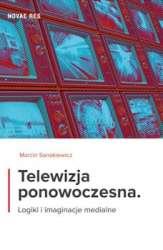 Telewizja_ponowoczesna._Logiki_i_imaginacje_medialne