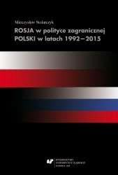 Rosja_w_polityce_zagranicznej_Polski_w_latach_1992_2015