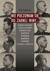 Nie_poczuwam_sie_do_zadnej_winy..._Zeznania_esesmanow_z_zalogi_KL_Auschwitz_w_procesie_przed_Najwyzszym_Trybunalem_Narodowym_w_Krakowie__24_listopada_16_grudnia_1947_