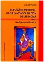 El_Espanol_medieval._Hacia_la_consolidacion_de_un_idioma_t.2__Morfosintaxis_historica