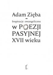 Inspiracje_ewangeliczne_w_poezji_pasyjnej_XVII_wieku