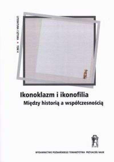 Ikonoklazm_i_ikonofilia._Miedzy_historia_a_wspolczesnoscia