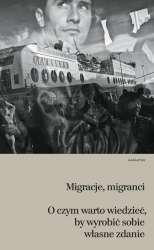 Migranci__migracje._O_czym_warto_wiedziec__by_wyrobic_sobie_wlasne_zdanie